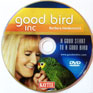 A Good Start to a Good Bird DVD